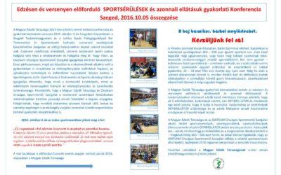 Sportsérülések gyakorlati konferencia Szeged  –  összegzése 2016.október.5.